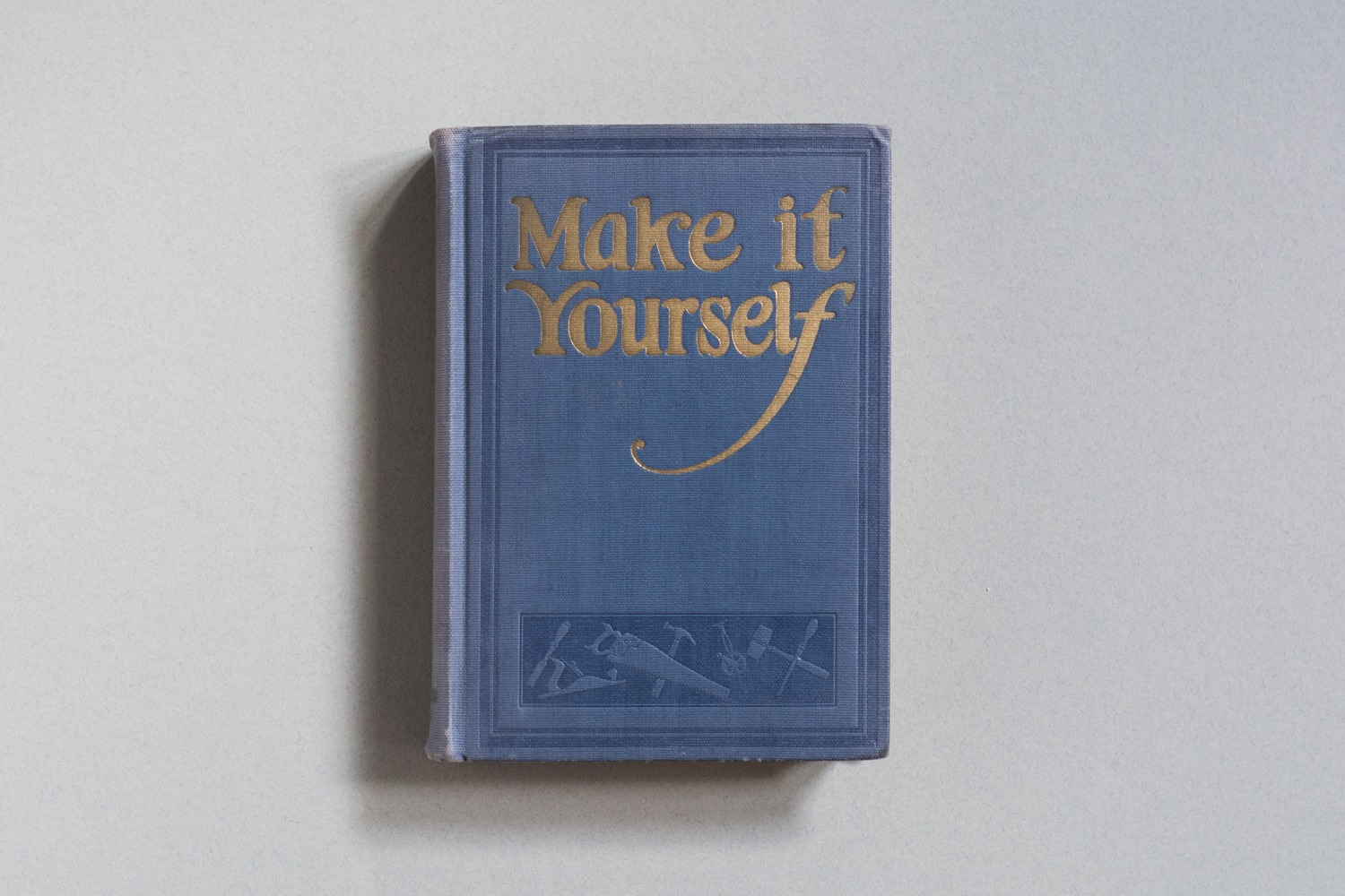 Make It Yourself: 900 Things to Make and Do Book